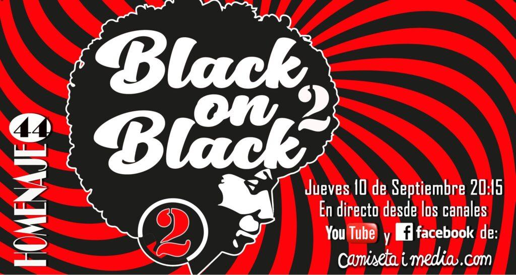 Black on Black segunda parte